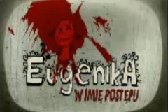Eugenika - w imi� post�pu